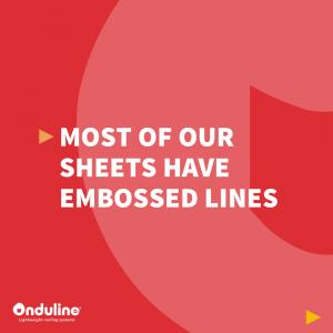 [ONDULINE PRODUCT EXPERTISE] Most of our sheets have embossed lines to reduce l…